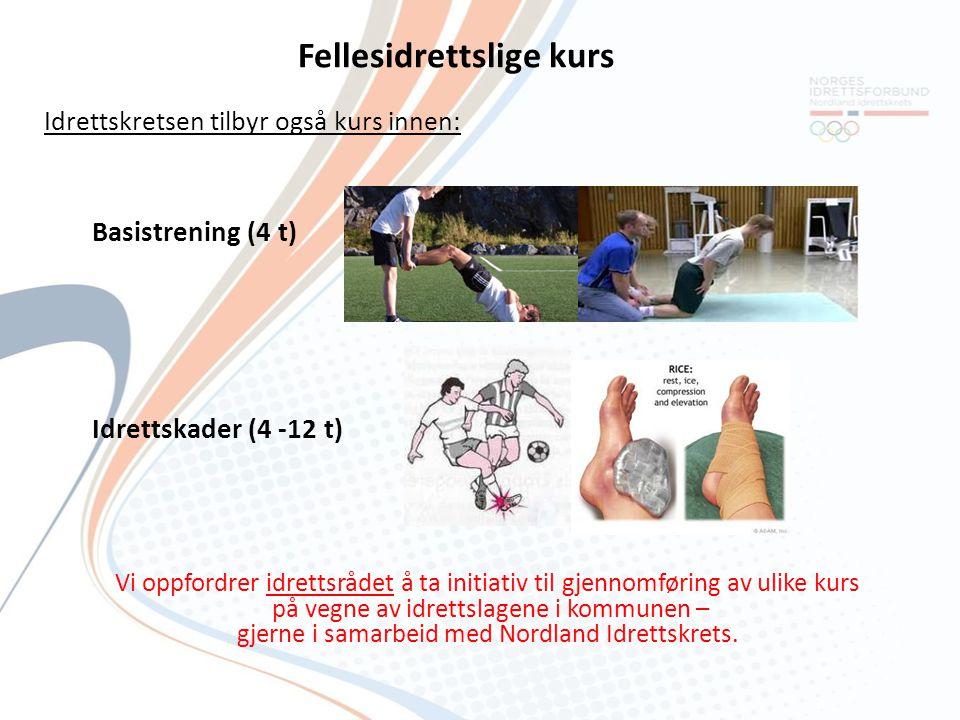 Fellesidrettslige kurs Idrettskretsen tilbyr også kurs innen: Basistrening (4 t) Idrettskader (4 -12 t) Vi oppfordrer idrettsrådet å ta initiativ til
