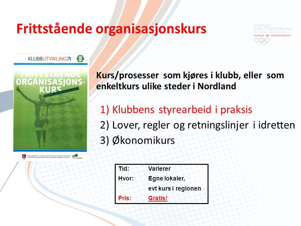 Kurs/prosesser som kjøres i klubb, eller som enkeltkurs ulike steder i Nordland 1) Klubbens styrearbeid i praksis 2) Lover, regler og retningslinjer i