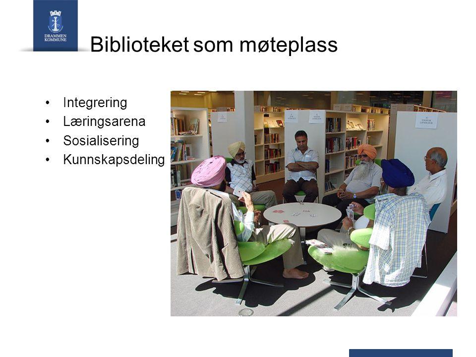 Biblioteket som møteplass Integrering Læringsarena Sosialisering Kunnskapsdeling