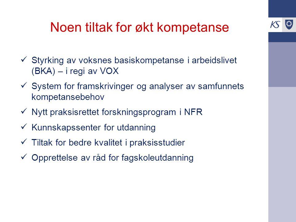 Noen tiltak for økt kompetanse Styrking av voksnes basiskompetanse i arbeidslivet (BKA) – i regi av VOX System for framskrivinger og analyser av samfu