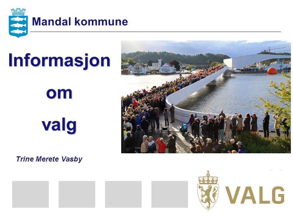 Informasjonomvalg Trine Merete Vasby Mandal kommune