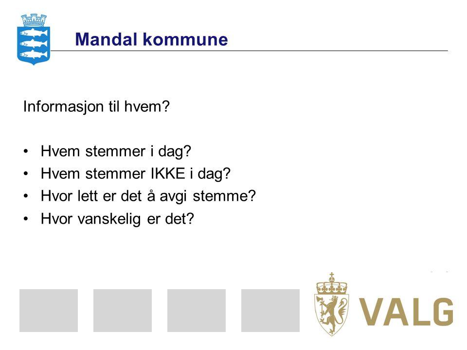 Mandal kommune Informasjon om valg – hvor og hvordan treffer vi hvem.