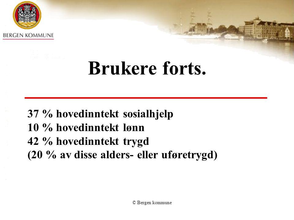 © Bergen kommune Brukere forts.