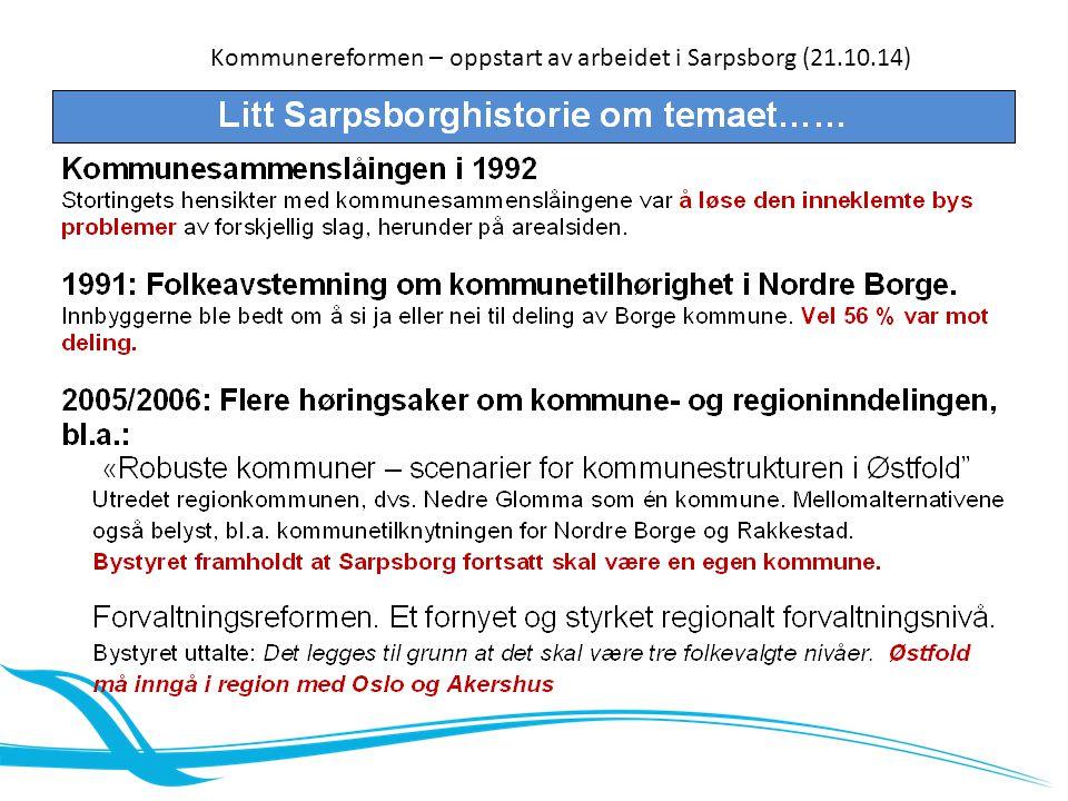Kommunereformen – oppstart av arbeidet i Sarpsborg (21.10.14)