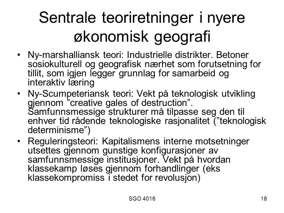 SGO 401618 Sentrale teoriretninger i nyere økonomisk geografi Ny-marshalliansk teori: Industrielle distrikter.