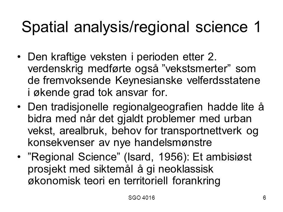 SGO 40166 Spatial analysis/regional science 1 Den kraftige veksten i perioden etter 2.