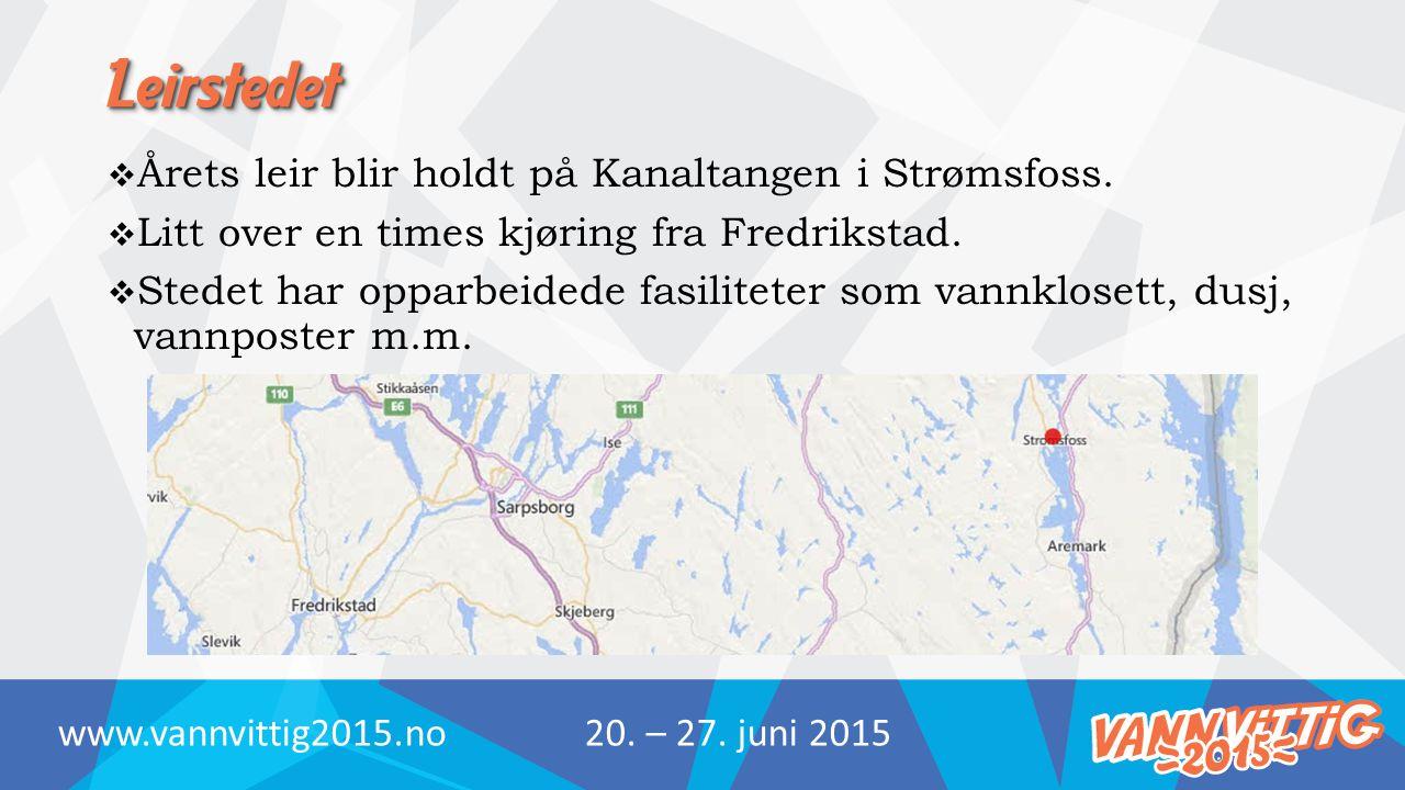 LeirstedetLeirstedet  Årets leir blir holdt på Kanaltangen i Strømsfoss.