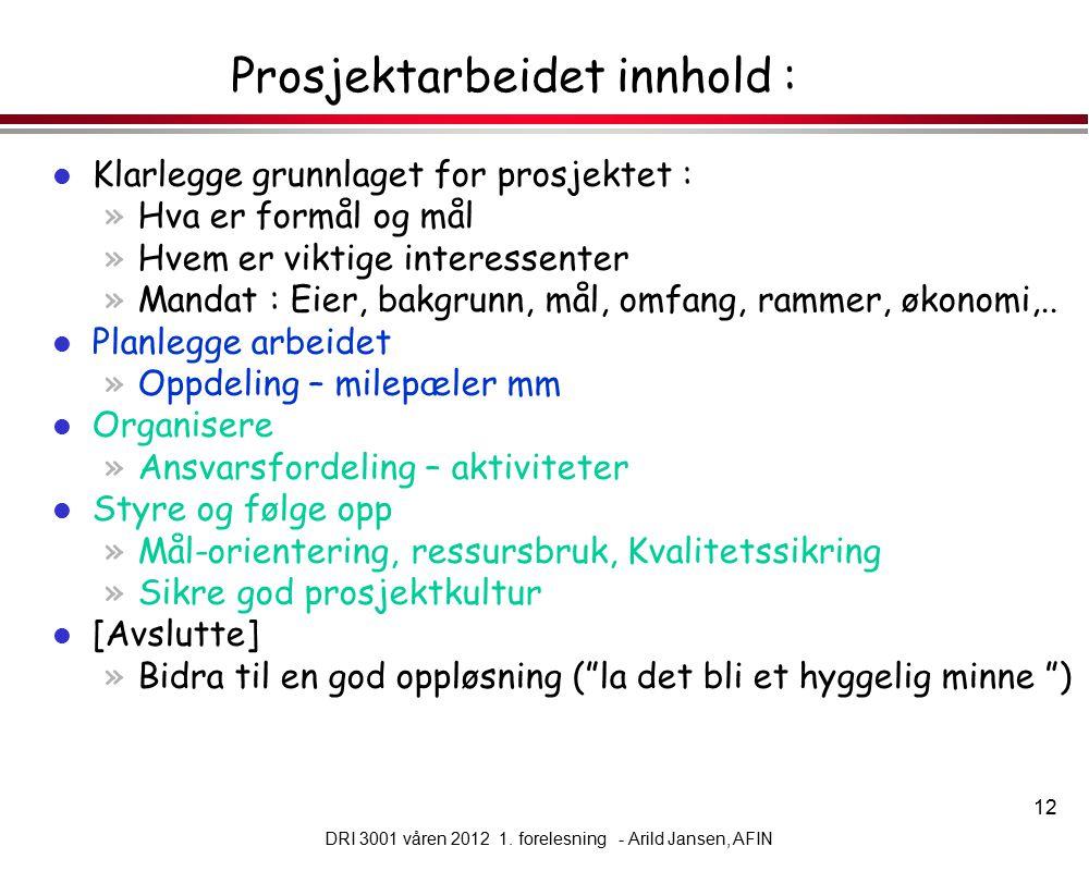 12 DRI 3001 våren 2012 1.