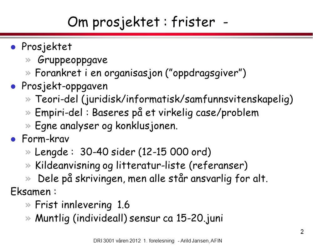 13 DRI 3001 våren 2012 1.