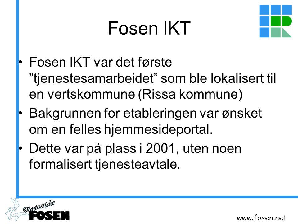 """www.fosen.net Fosen IKT Fosen IKT var det første """"tjenestesamarbeidet"""" som ble lokalisert til en vertskommune (Rissa kommune) Bakgrunnen for etablerin"""