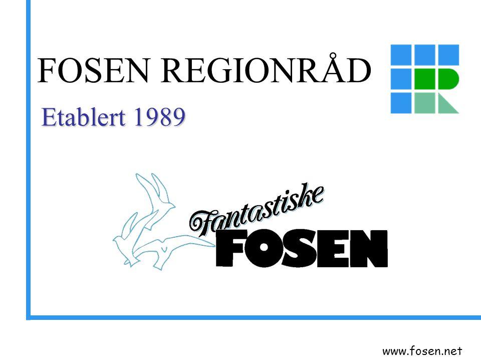 www.fosen.net Osen 1028 Roan 1010 Åfjord 3237 Bjugn 4540 Ørland 5033 Rissa 6389 Mosvik 836 Leksvik 3517 25590 Medlemskommuner: