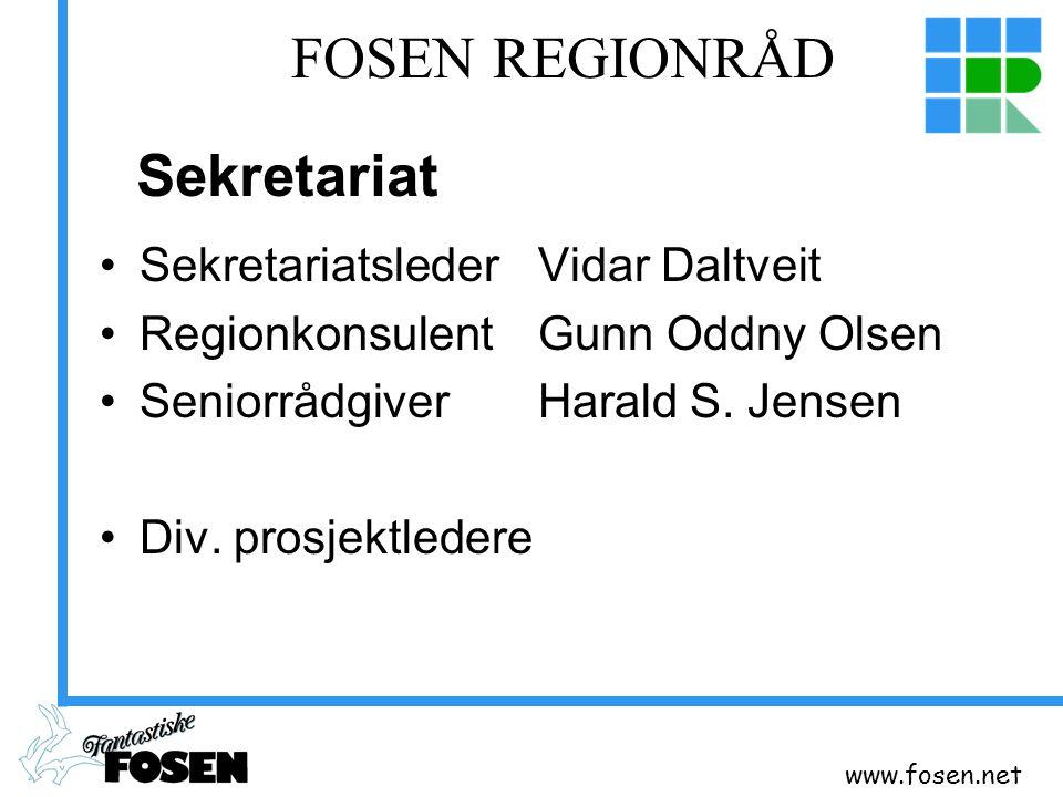 www.fosen.net FOSEN REGIONRÅD Sekretariatsleder Vidar Daltveit Regionkonsulent Gunn Oddny Olsen Seniorrådgiver Harald S. Jensen Div. prosjektledere Se