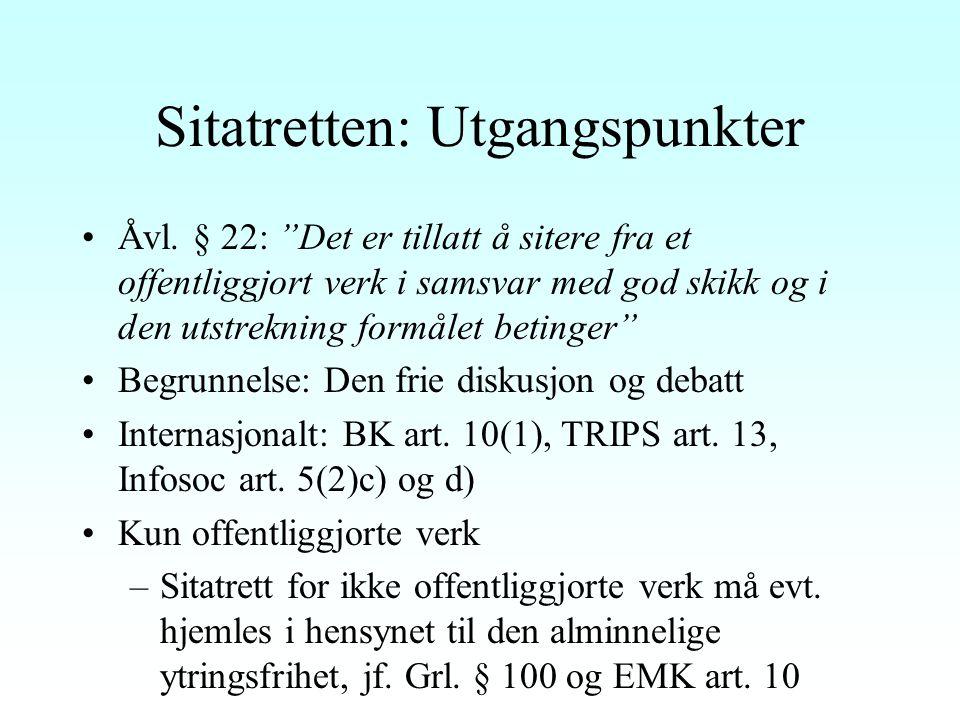 Krav om lovlig kopieringsgrunnlag Dansk rett: Uttrykkelig et slikt krav, jf.