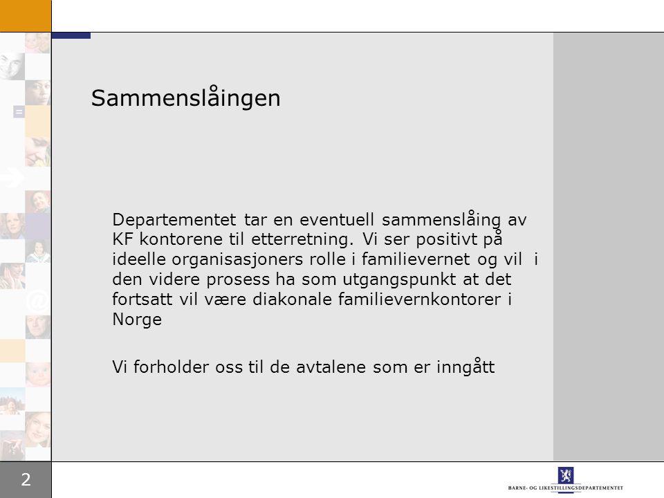 2 Sammenslåingen Departementet tar en eventuell sammenslåing av KF kontorene til etterretning.