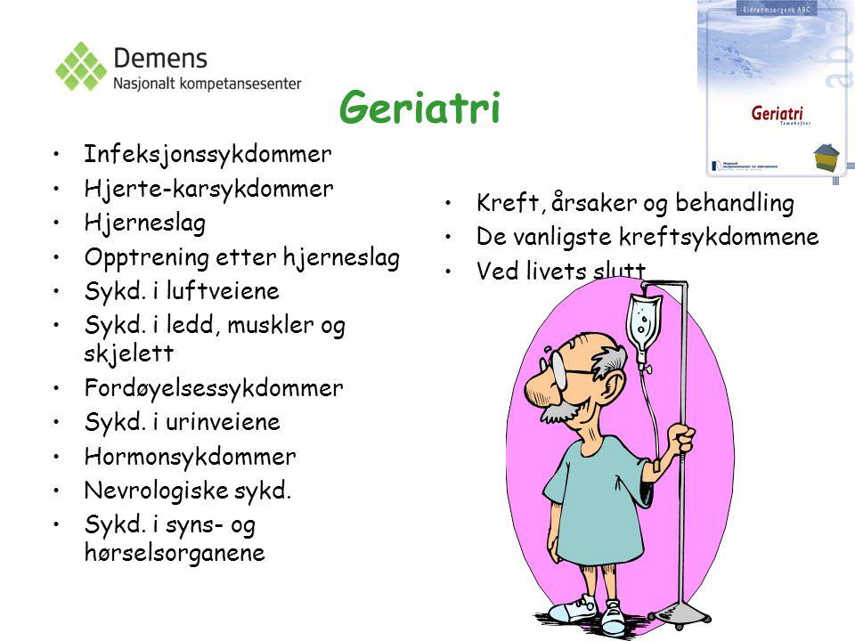 Geriatri Infeksjonssykdommer Hjerte-karsykdommer Hjerneslag Opptrening etter hjerneslag Sykd.