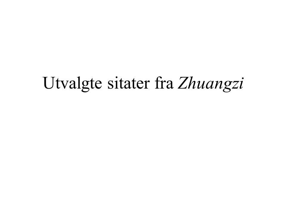 Utvalgte sitater fra Zhuangzi