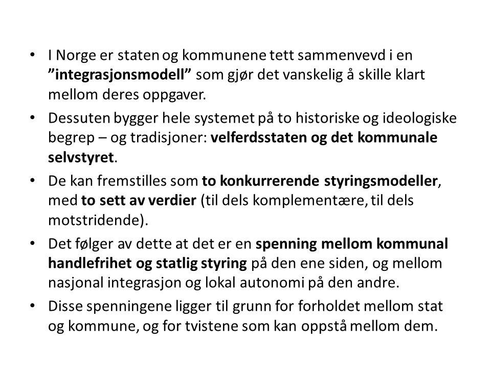 """I Norge er staten og kommunene tett sammenvevd i en """"integrasjonsmodell"""" som gjør det vanskelig å skille klart mellom deres oppgaver. Dessuten bygger"""