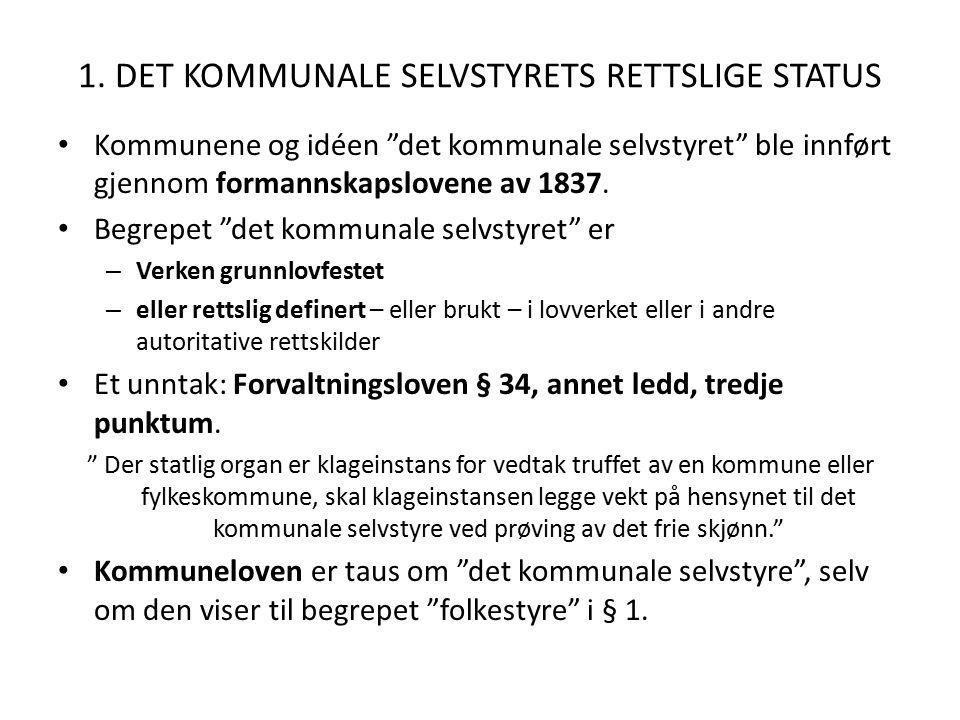2.HVA MED DE NORSKE FOLKERETTSLIGE FORPLIKTELSENE OM LOKALT SELVSTYRE.