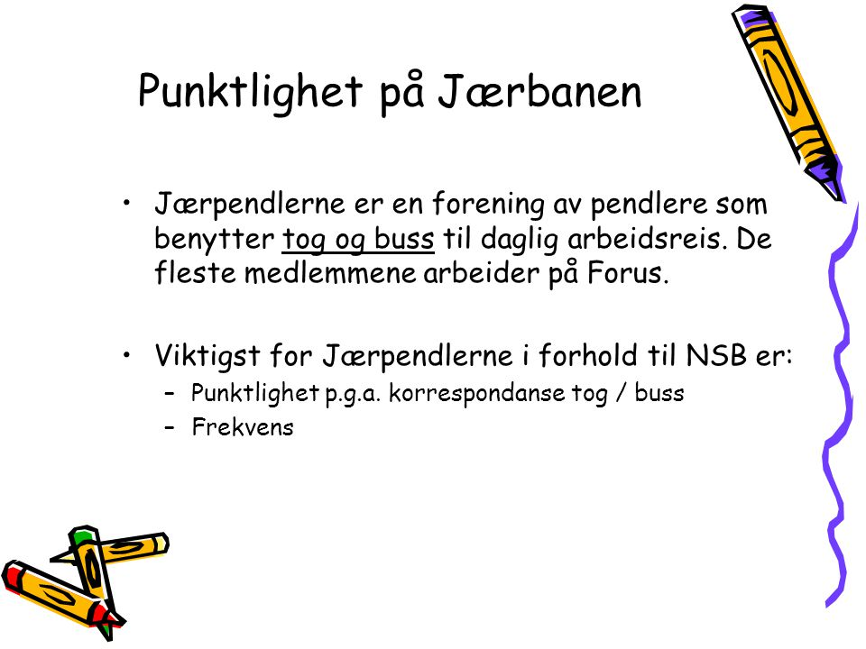 Punktlighet på Jærbanen Jærpendlerne er en forening av pendlere som benytter tog og buss til daglig arbeidsreis. De fleste medlemmene arbeider på Foru