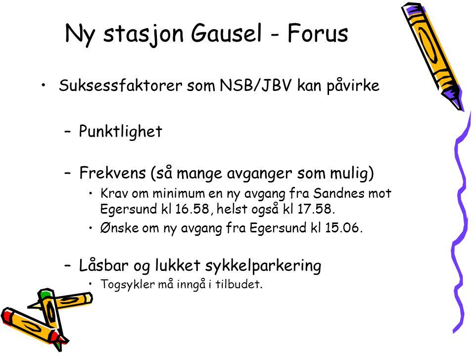 Ny stasjon Gausel - Forus Suksessfaktorer som NSB/JBV kan påvirke –Punktlighet –Frekvens (så mange avganger som mulig) Krav om minimum en ny avgang fr