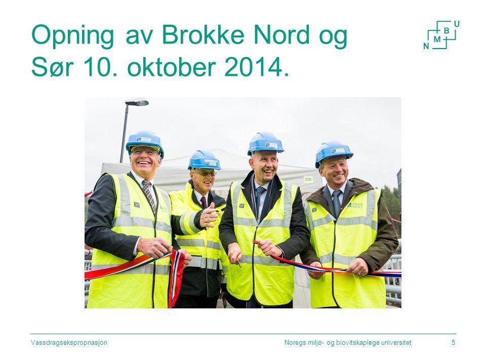 Opning av Brokke Nord og Sør 10. oktober 2014. Noregs miljø- og biovitskaplege universitetVassdragsekspropriasjon5