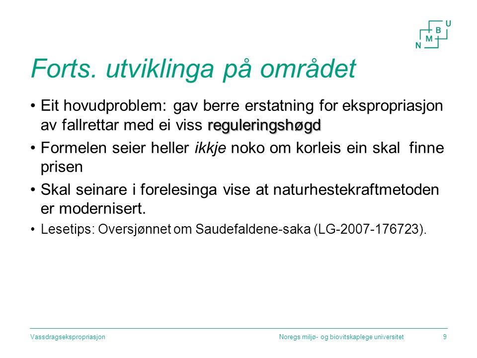 Forts.utviklinga på området Bakgrunn for Uleberg-dommen, Rt.