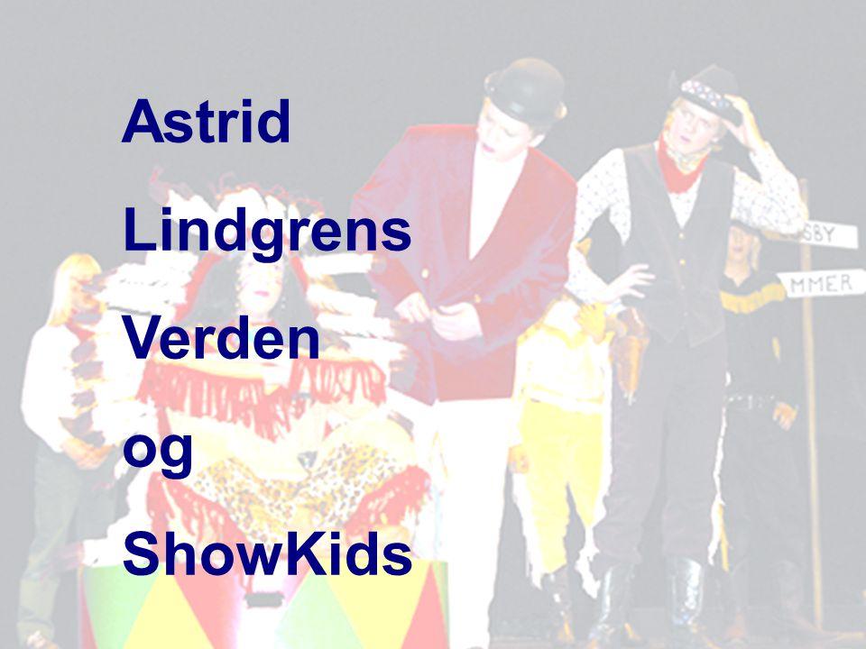 Astrid Lindgrens Verden og ShowKids