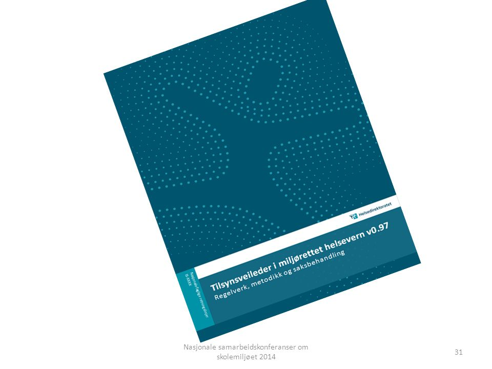 Nasjonale samarbeidskonferanser om skolemiljøet 2014 31