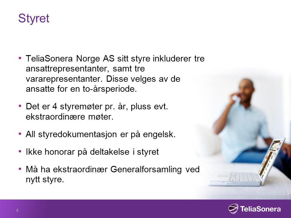 Styret TeliaSonera Norge AS sitt styre inkluderer tre ansattrepresentanter, samt tre vararepresentanter. Disse velges av de ansatte for en to-årsperio