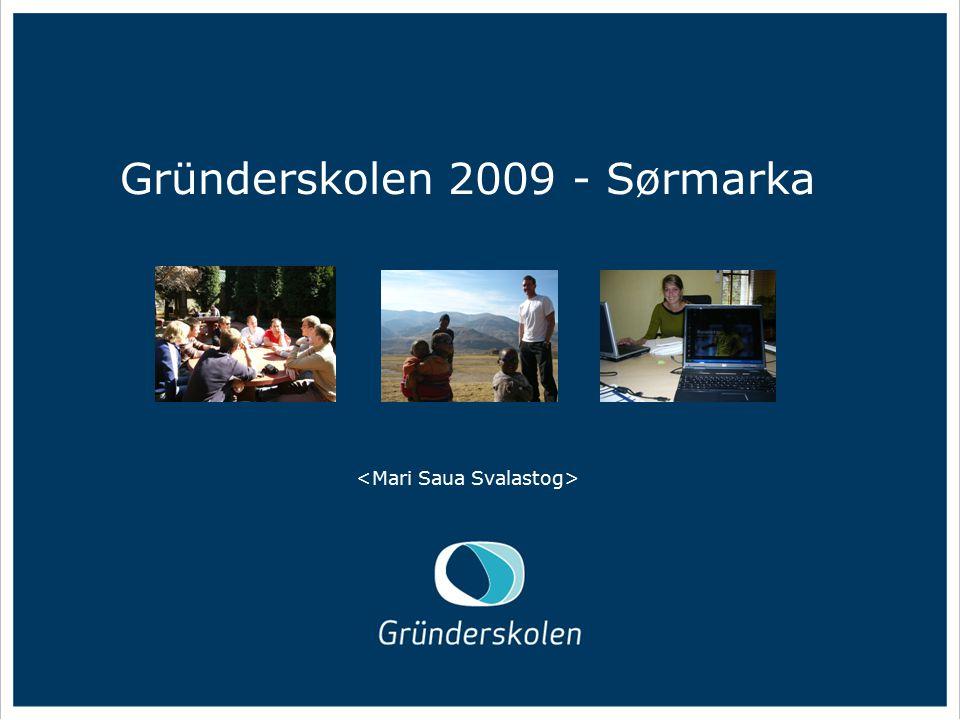 Gründerskolen 2009 - Sørmarka