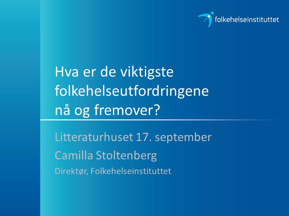 Mål for folkehelsearbeidet Norge skal være blant de tre landene i verden som har høyest levealder Befolkningen skal oppleve flere leveår med god helse og trivsel Vi skal skape et samfunn som fremmer helse i hele befolkningen og reduserer sosiale helseforskjeller