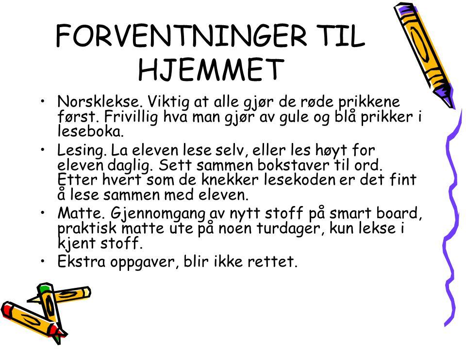 FORVENTNINGER TIL HJEMMET Norsklekse. Viktig at alle gjør de røde prikkene først. Frivillig hva man gjør av gule og blå prikker i leseboka. Lesing. La