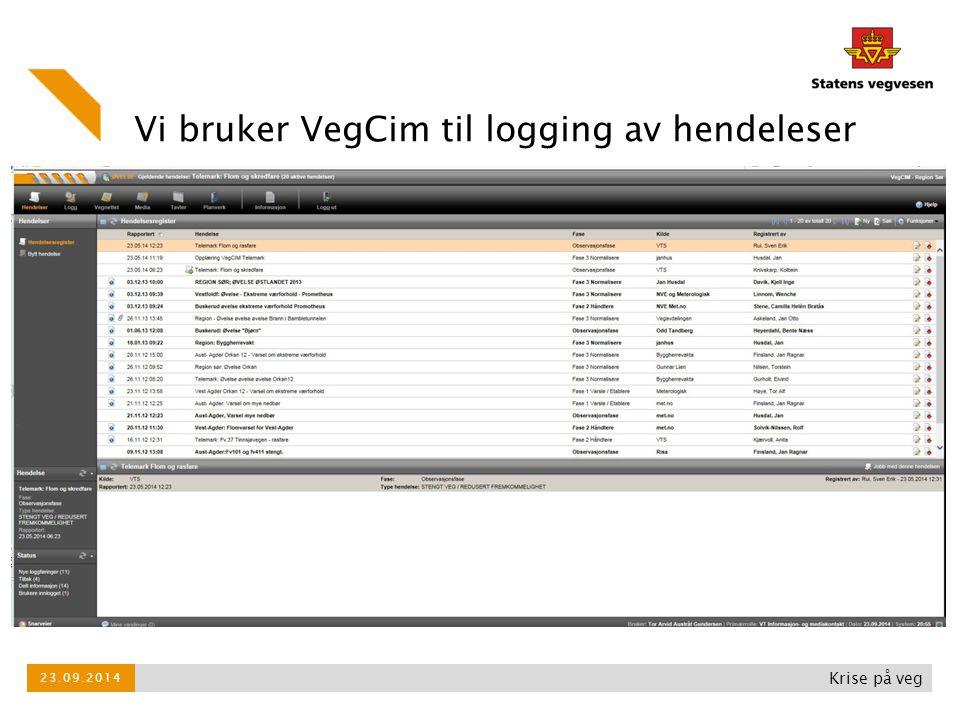 Vi bruker VegCim til logging av hendeleser Krise på veg 23.09.2014