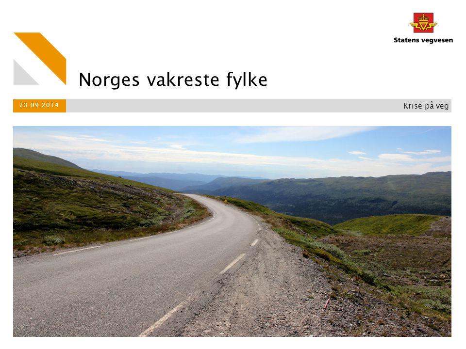 Norges vakreste fylke 23.09.2014 Krise på veg