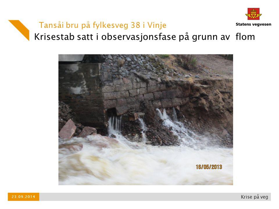 Krisestab satt i observasjonsfase på grunn av flom Tansåi bru på fylkesveg 38 i Vinje Krise på veg 23.09.2014