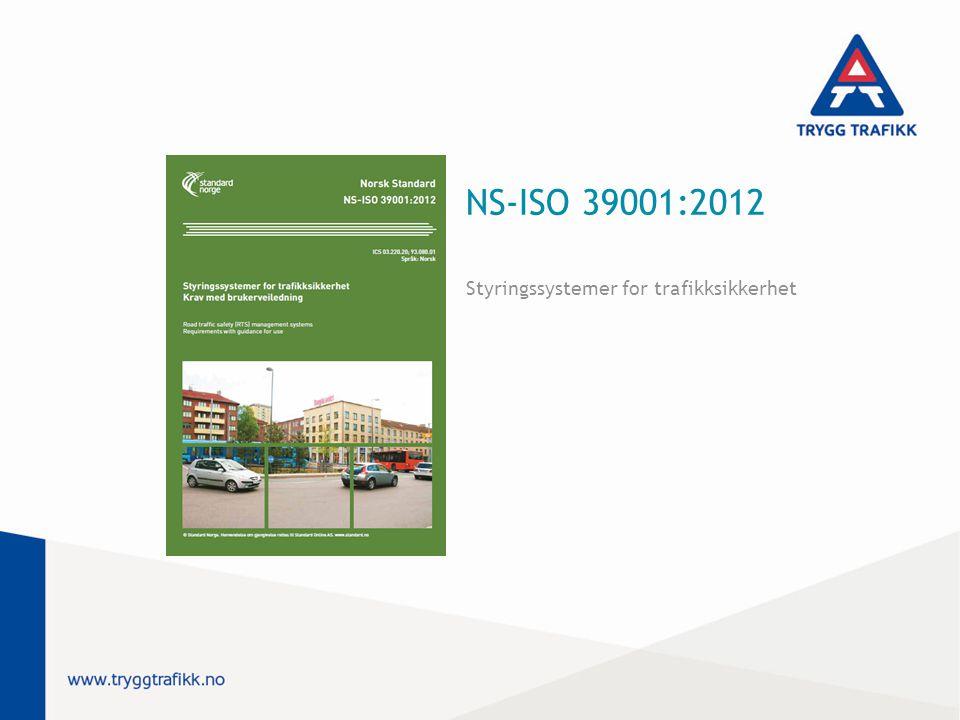 NS-ISO 39001:2012 Styringssystemer for trafikksikkerhet