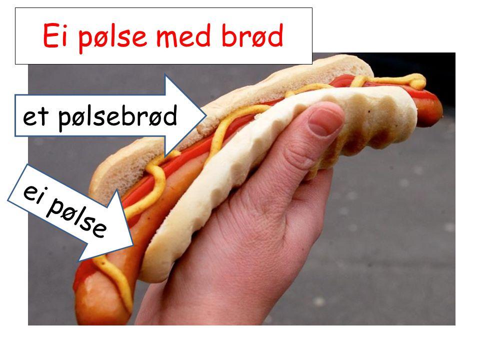 Ei pølse med brød ei pølse et pølsebrød