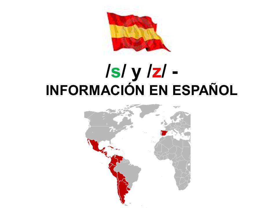 /s/ y /z/ - INFORMACIÓN EN ESPAÑOL