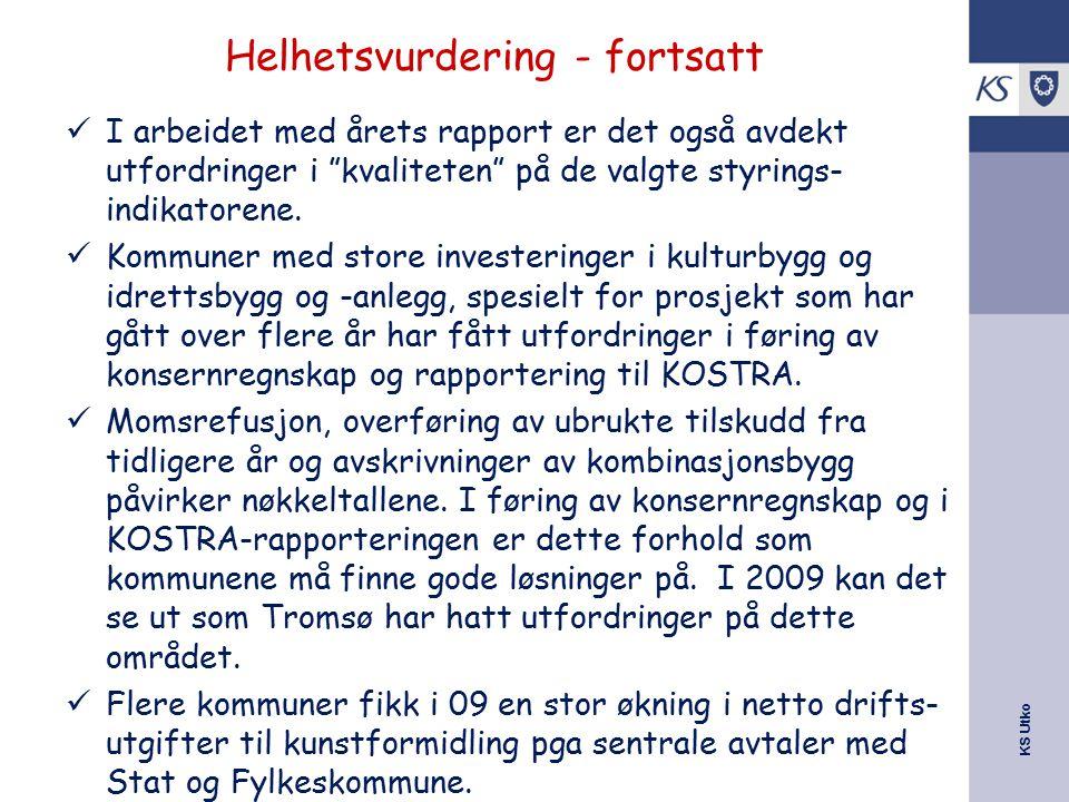 """KS Utko Helhetsvurdering - fortsatt I arbeidet med årets rapport er det også avdekt utfordringer i """"kvaliteten"""" på de valgte styrings- indikatorene. K"""