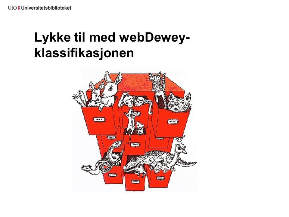 Lykke til med webDewey- klassifikasjonen