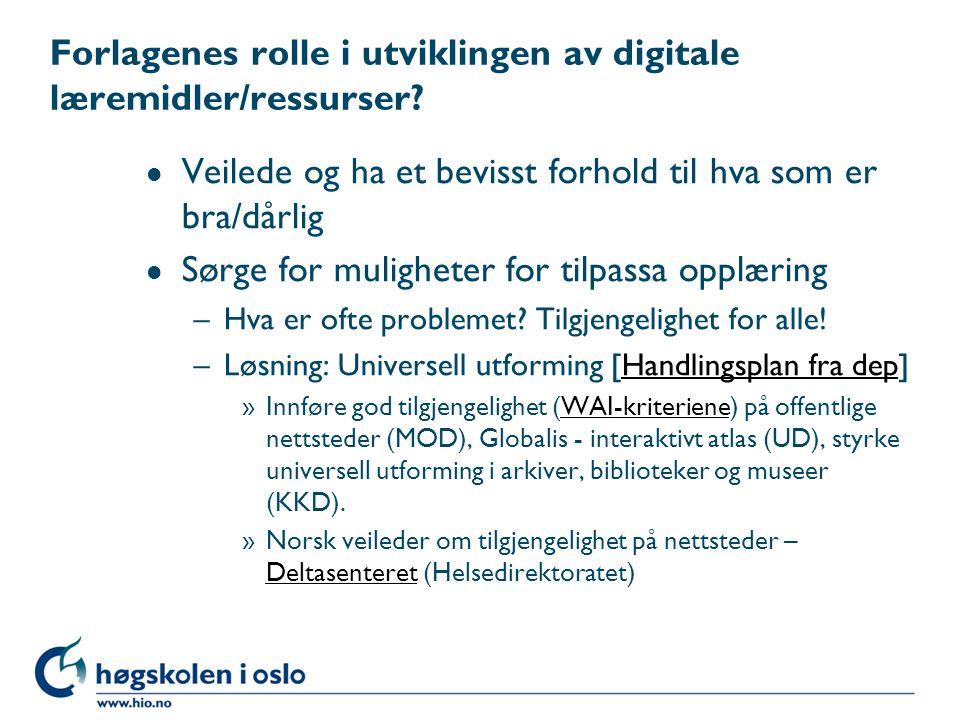 Forlagenes rolle i utviklingen av digitale læremidler/ressurser.