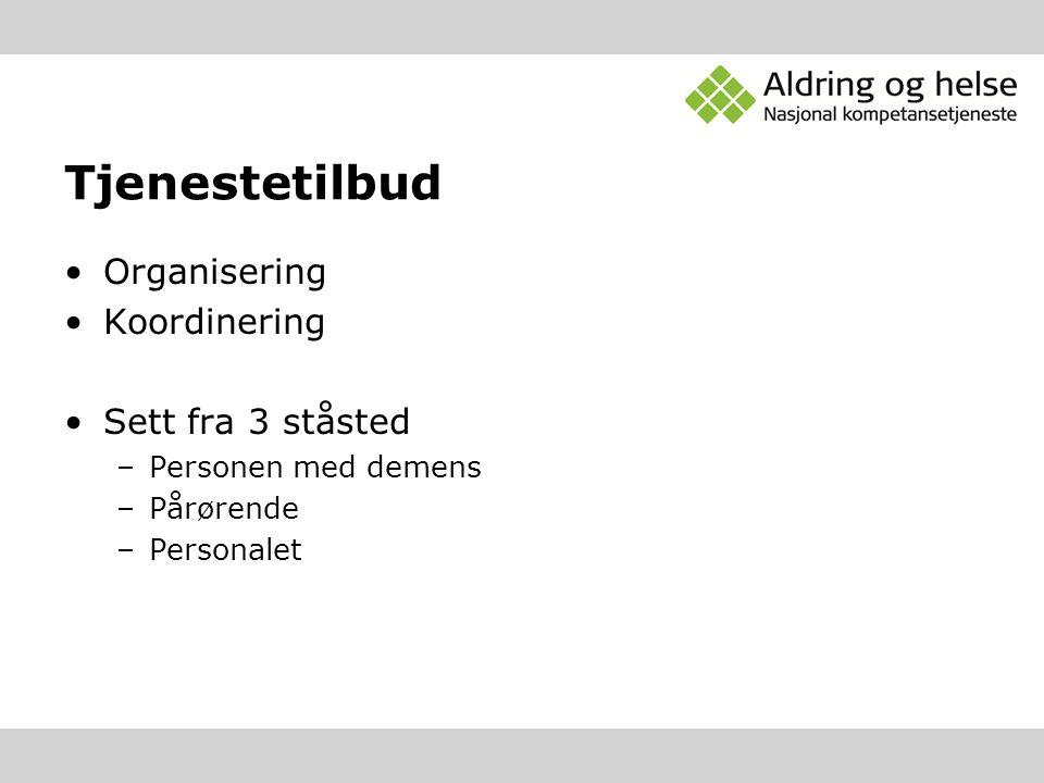 Eksempler på modeller/ løsninger Demensteam/ koordinator Demensarbeidslag Tiltakspakke demens Hva ved disse modellene er det som er nyttig.