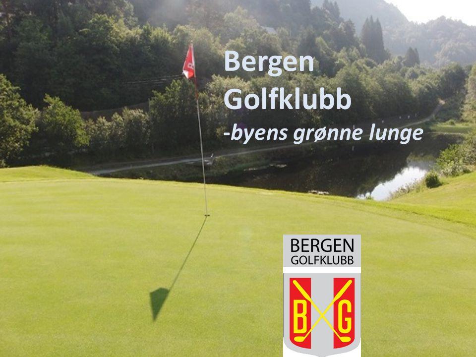 Bergen Golfklubb -byens grønne lunge