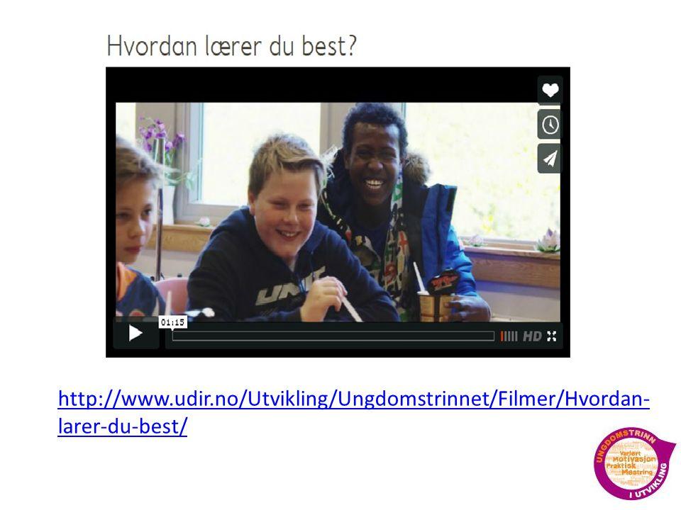 http://www.udir.no/Utvikling/Ungdomstrinnet/Filmer/Hvordan- larer-du-best/