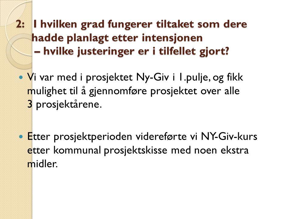 Spørsmål 2 forts…..