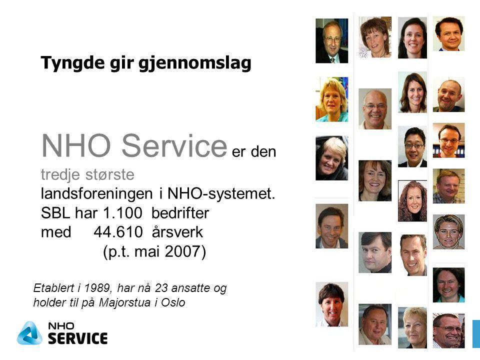 Tyngde gir gjennomslag NHO Service er den tredje største landsforeningen i NHO-systemet.