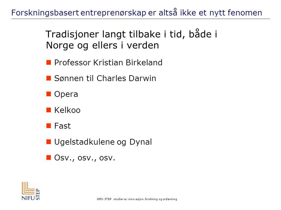 NIFU STEP studier av innovasjon, forskning og utdanning Det lokale kommersialiseringssystemet i Trondheim