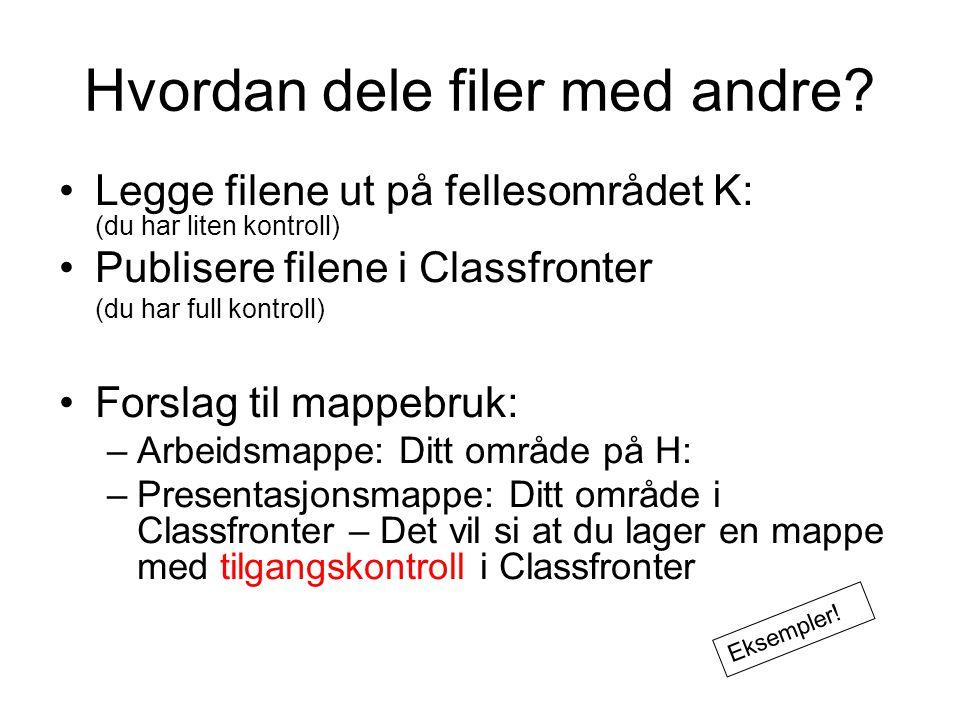 Hvordan dele filer med andre.