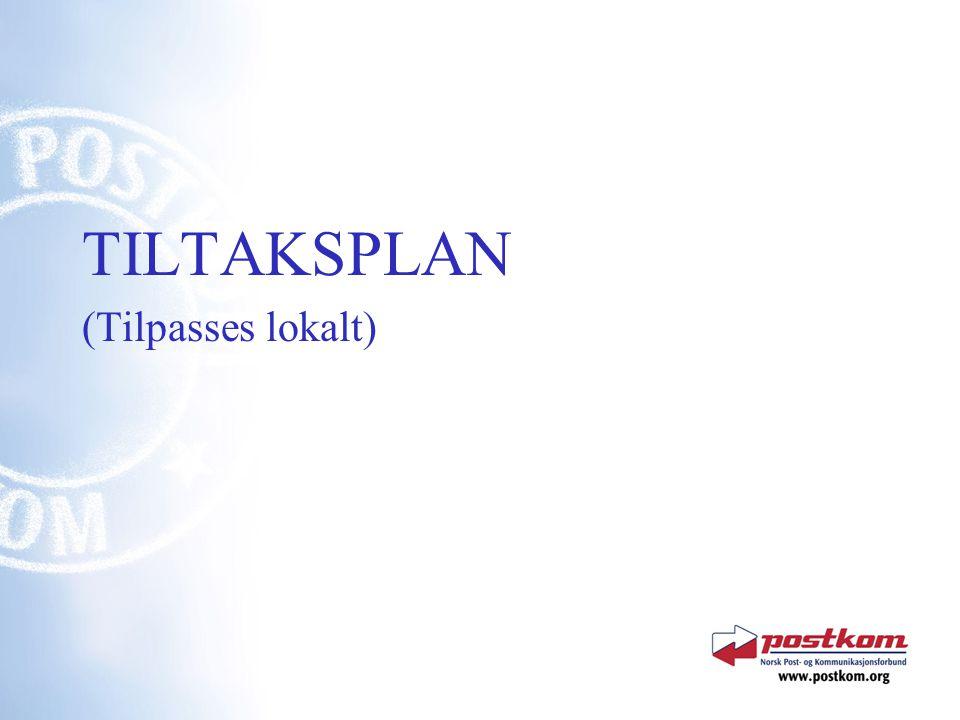TILTAKSPLAN (Tilpasses lokalt)
