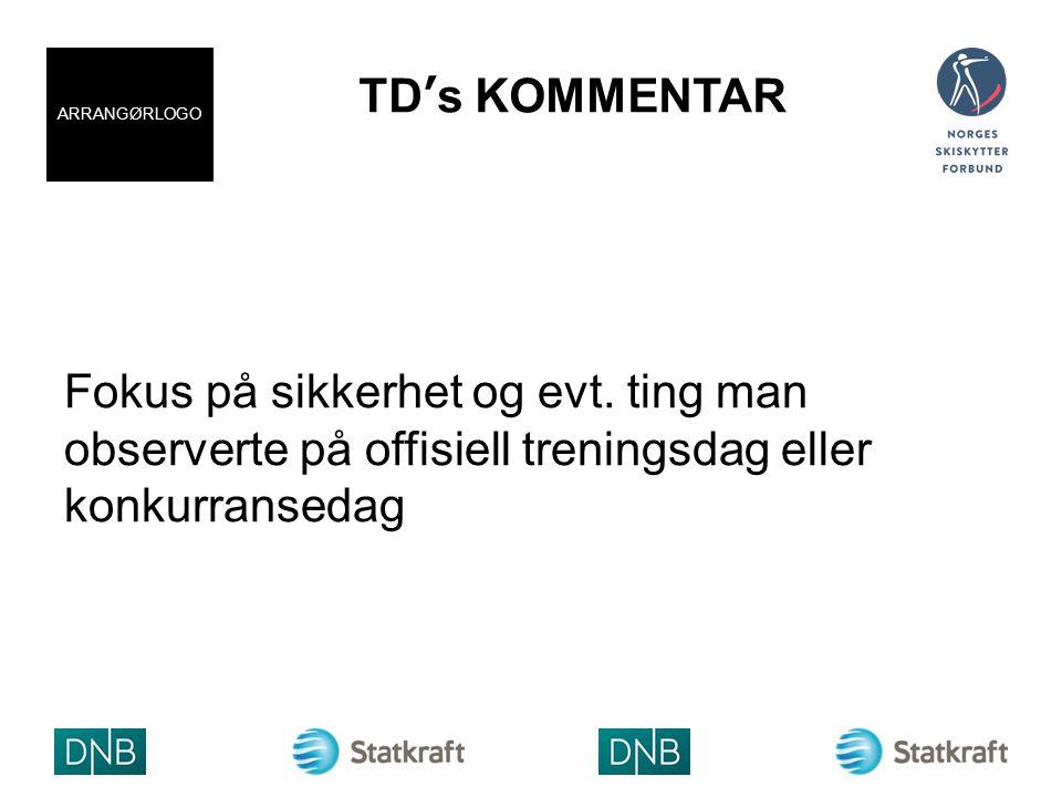 TD's KOMMENTAR Fokus på sikkerhet og evt.